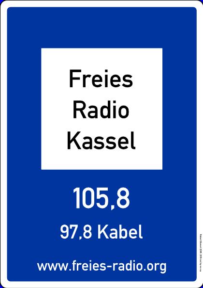 Das Freie Radio Kassel, auf 105,8 MHz (Antenne), 97,8 MHz (Kabel) und im Livestream auf www.freies-radio.org